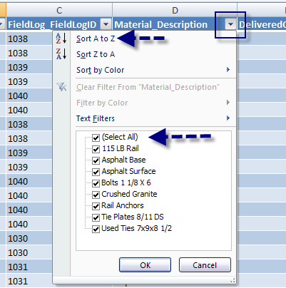 P. To the right of each column header, a drop down arrow provides access to sorting and filtering options. Q.