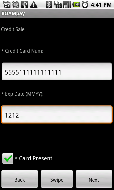 To collect customer address and contact information choose address, otherwise, choose next. Keyed Entry Enter the credit or debit card number into the Credit Card Num field.