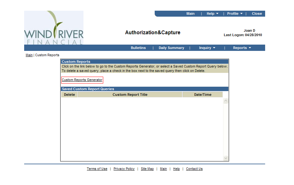 Authorization & Capture Cont d Custom Reports Initiator Screen