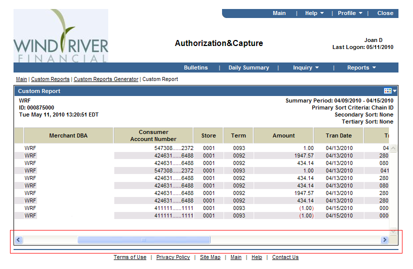 Authorization & Capture Cont d Custom Report Data Screen Single Merchant Account Access Only Scroll from left to