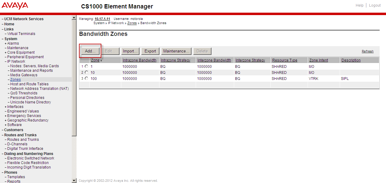 21. Next go to System/Zones and then select Bandwidth Zones from the side