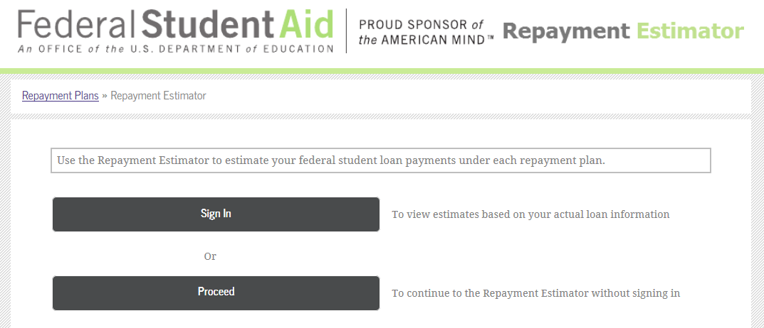 Finding Your Repayment Plan Use the