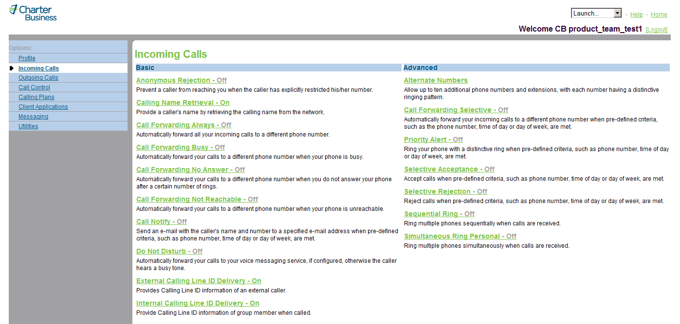3 Incoming Calls Use the User Incoming Calls menu page to manage incoming calls, for example, call forwarding or screening your calls.
