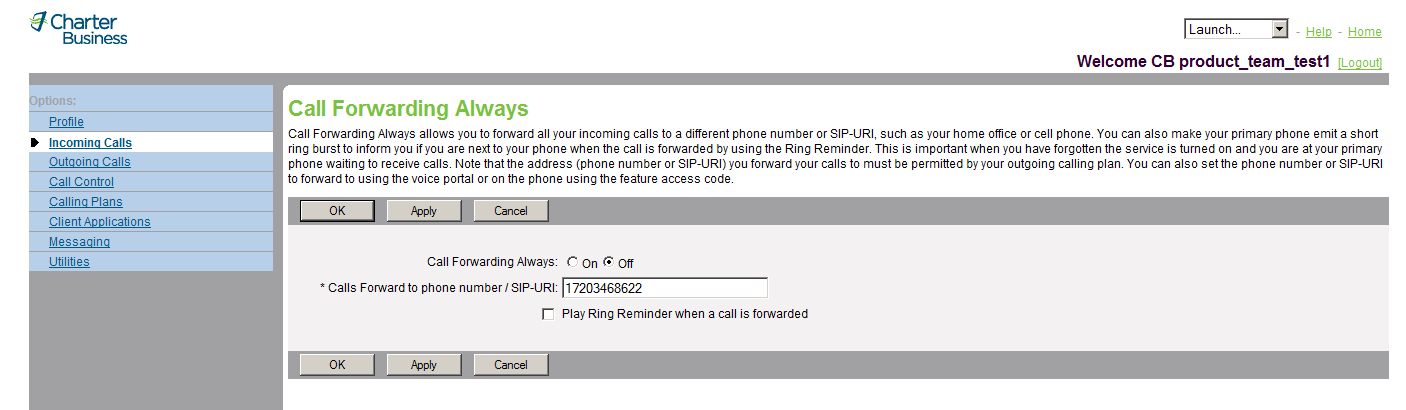 3.4 Call Forwarding Always 3.4.1 Turn Call Forwarding Always On and Off Use this menu item on the User Incoming Calls page to turn Call Forwarding Always on and off.
