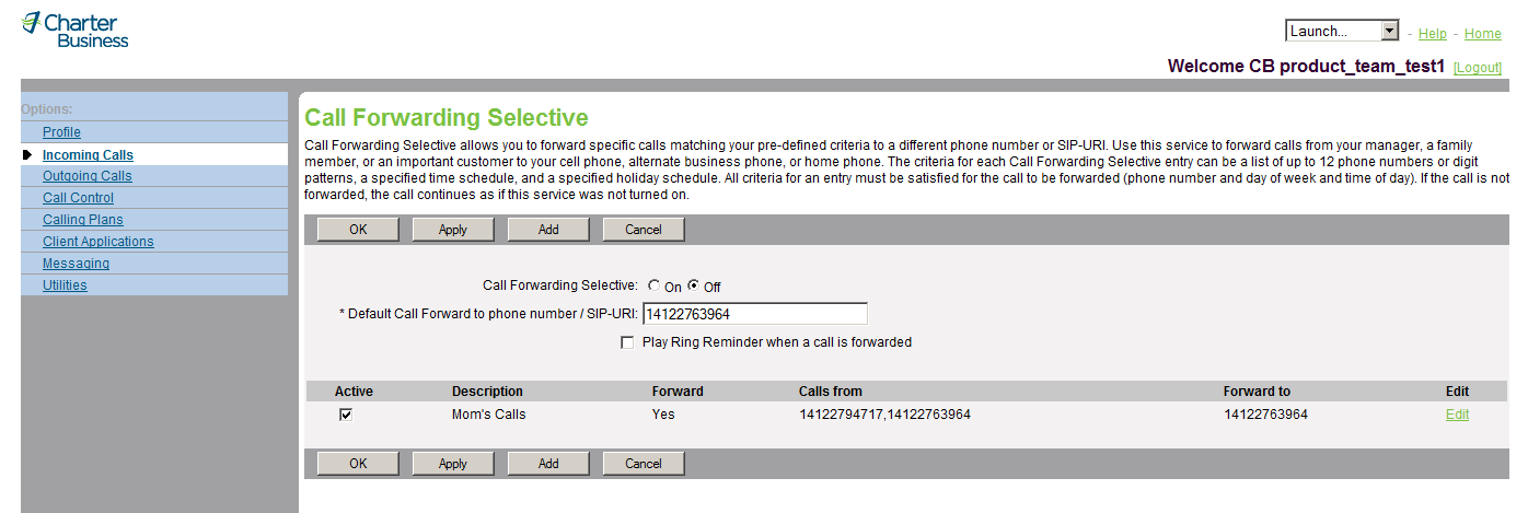 Figure 30 Incoming Calls Call Forwarding Selective (View) 1) On the User Incoming Calls menu page, click Call Forwarding Selective. The User Call Forwarding Selective page appears.