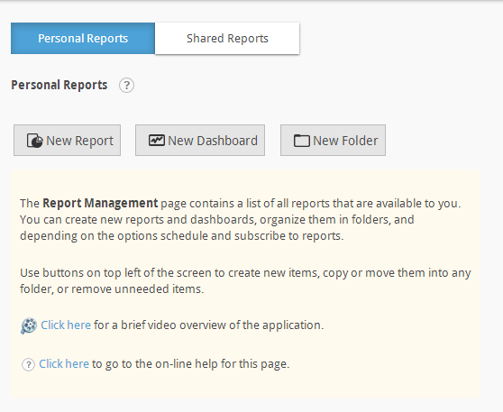 Page 8 Reports Page The Reports page is the default main page in Ad Hoc. For end users, reports are divided into Personal Reports and Shared Reports.
