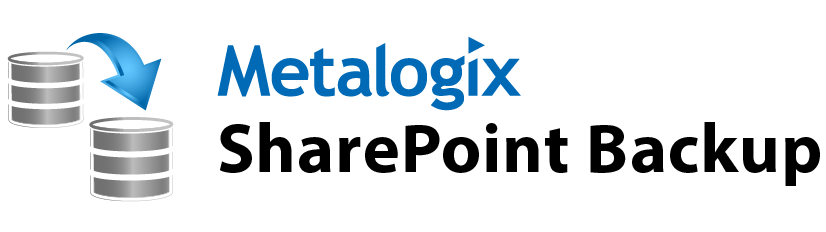 Metalogix SharePoint Backup Publication Date: August 24, 2015 All Rights Reserved. This software is protected by copyright law and international treaties.