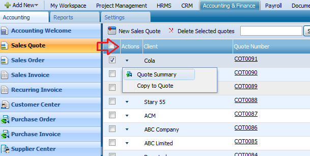 ACTIONS LIST By default the Actions list drop-down is available on the first column of the Sales Quotes list.