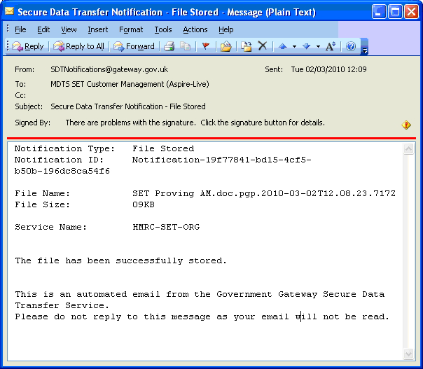 E-mail notifications (File uploaded) On successful upload to the Government Gateway you will receive the following e-mail notifications to the specified e-mail address in your HMRC SET Preferences.