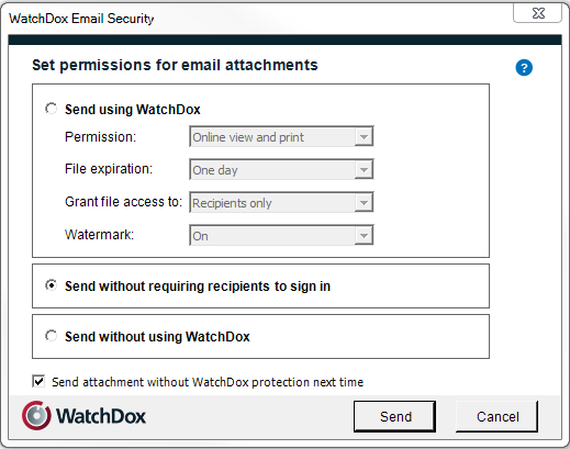 Setting email security permissins in WatchDx Enterprise mde If yur rganizatin is in WatchDx Enterprise mde, the fllwing WatchDx Email Security windw is displayed when sending an attachment securely
