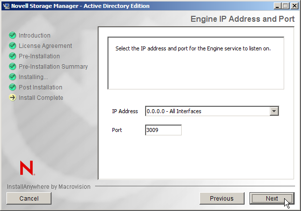 Novell Storage Manager for Active Directory 2.5.2 Installation Guide 6. Click NEXT 7.