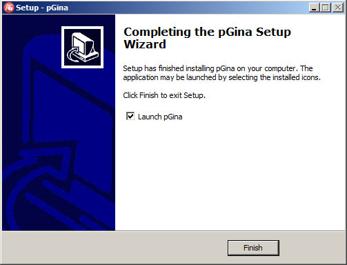 On the Completing the pgina Setup Wizard page, click Finish After installation, a pgina service is created and runs under System account.