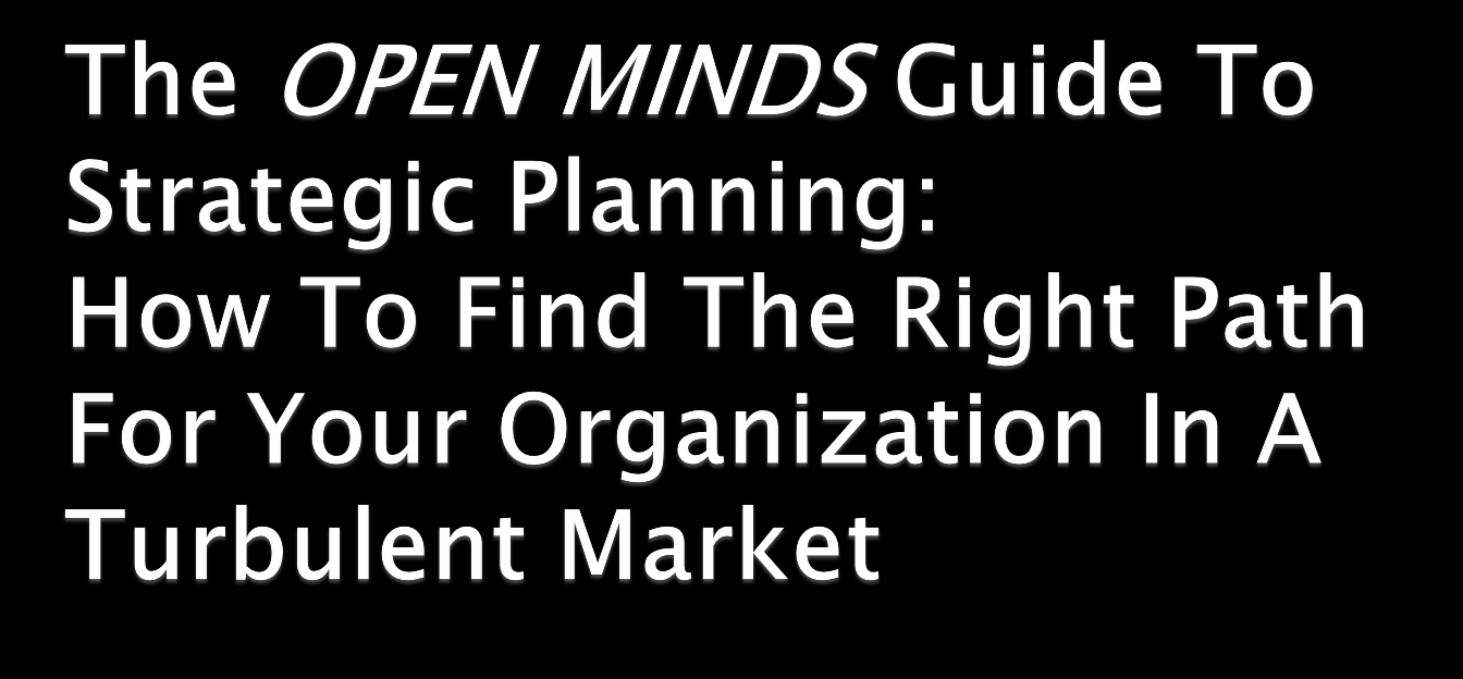 2014 OPEN MINDS Planning &
