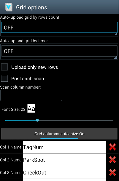 Grid Options Set options to automatically upload grids, set the font size, and set column names.