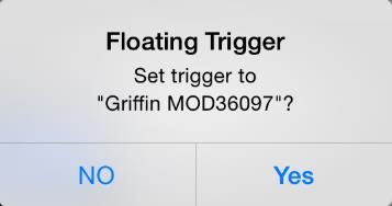 Setup of Floating Trigger Tap and hold the floating trigger to set up the options available.