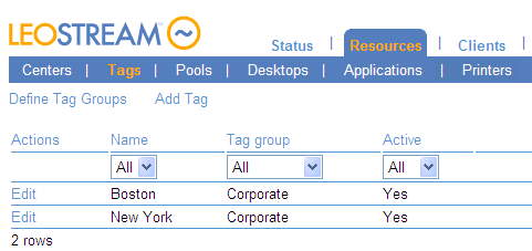 Leostream Connection Broker Administrator s Guide 3. Enter a name for the tag in the Name field. 4. Select the tag group to place this tag into from the Tag group drop-down menu. 5.
