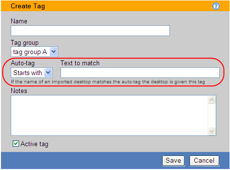 Chapter 7: Creating Desktop and Application Pools Naming Tag Groups To rename tag groups: 1. Select > Resources > Tags > Define Tag Groups. The form shown in the following figure opens. 2.