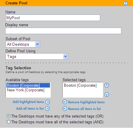 Leostream Connection Broker Administrator s Guide The Available tags list is empty if you have not defined any tags. 2. Select one or more tags from the Available tags list. 3.