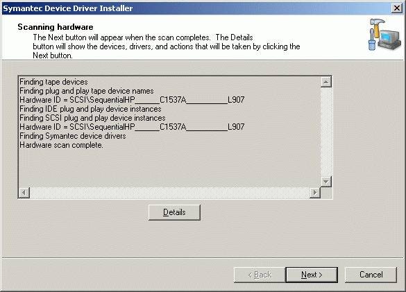 The installer will scan your system for supported tape drives.