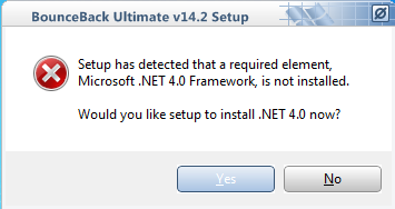 2. BounceBack Pre-Installation 1. Prerequisite software plug-in BounceBack Ultimate requires that Microsoft.NET Framework 4.