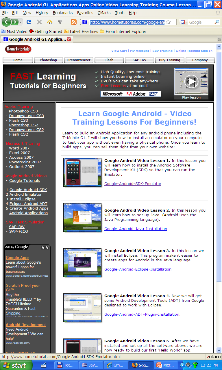 Android Setup Videos Appendix. Web resources available at http://www.hometutorials.com/google-android.html Five videos, a bit older (SDK1.