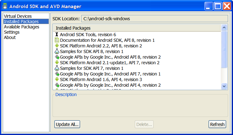 Appendix A. Cont Android SDK Targets (2.x and newer versions) You may use the UI app to inspect available components and download target platforms. Downloading This is a three-steps operation.