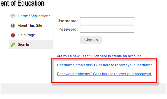 Recovering your Username or Password If you forget your login information you can