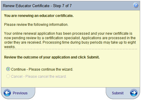 Step 7 This last step is to verify your information was sent and is being processed. Click Submit and your credentials page will come up and you will see your certificate.
