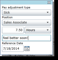 Pay adjustments can be made: In Hours The adjustment is applied for a specified number of hours during the shift To add a pay adjustment to a shift, select the shift and click the drop-down menu
