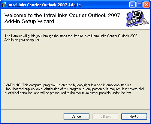 Chapter 1: Installation Installing the IntraLinks Courier Plug-in for Microsoft Outlook 2007 or 2010 If you use Outlook to send email, this plug-in provides an alternative for sending your IntraLinks