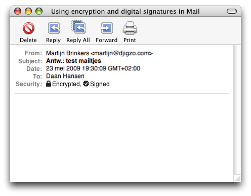 Receiving signed and encrypted email A signed and encrypted email in Mail looks as follows: Figure 33: Apple Mail signed and encrypted shows that the message was encrypted and shows