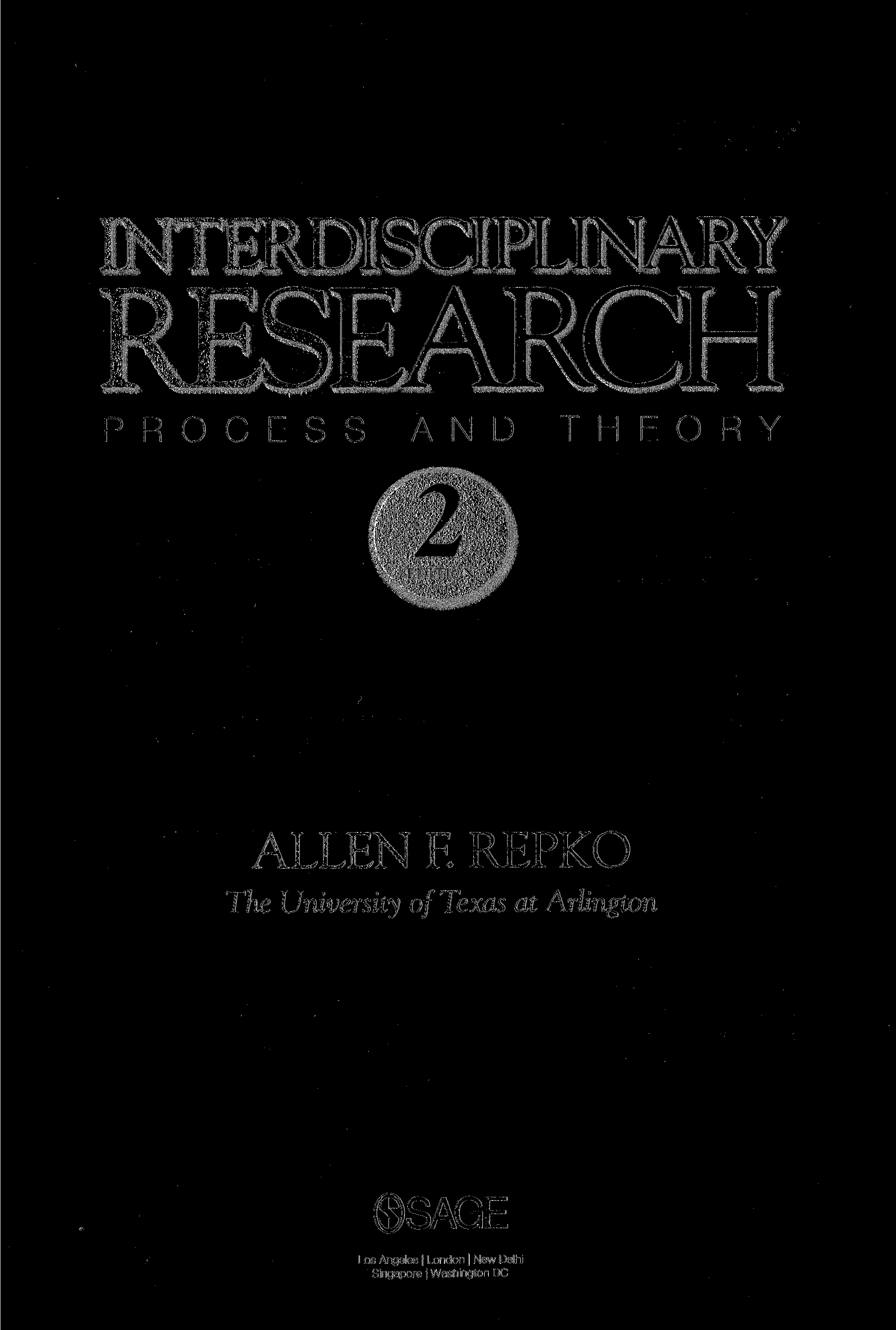 INTERDISCIPLINARY RESEARCH PROCESS AND THEORY ALLEN F.