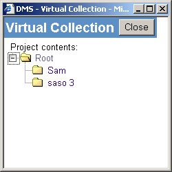 12 Virtual Collection The Virtual Collection offers an alternative shortcut method for navigating, retrieving and updating documents within a Project.