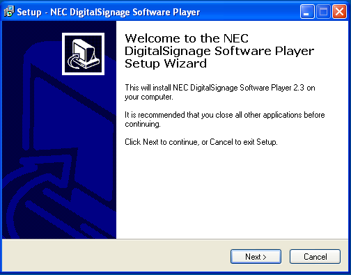 2.2.3 Installation of the Player Install the NEC Player Software on systems with NEC displays attached.