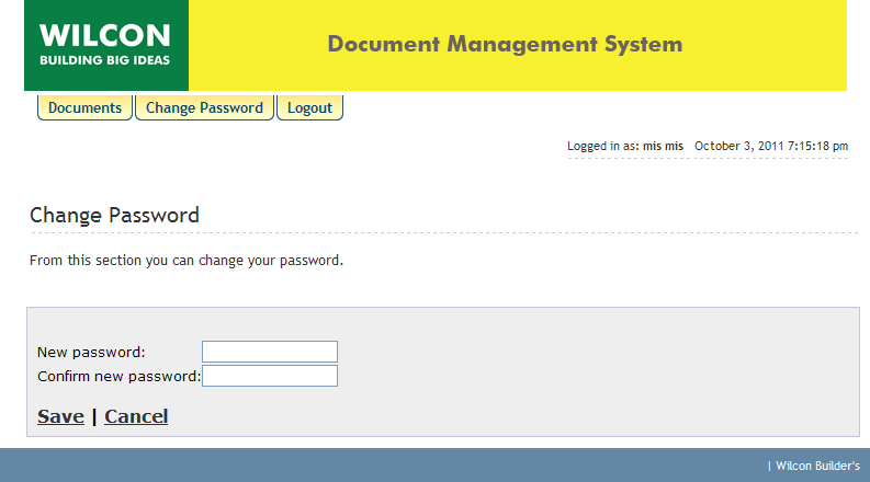 Changing of Password: For your protection and convenience, you can change your password at any time.