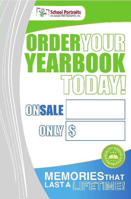 Sell: A good sales campaign is critical to the success of your yearbook!