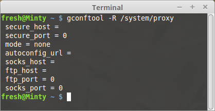 Open a Terminal window and type gconftool R /system/proxy, if there is no proxy configuration you will receive a printout like the screenshot below.