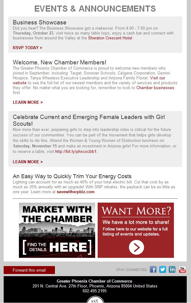 ENEWSLETTER ADVERTISING The Greater Phoenix Chamber of Commerce s robust online presence includes a series of targeted enewsletters.