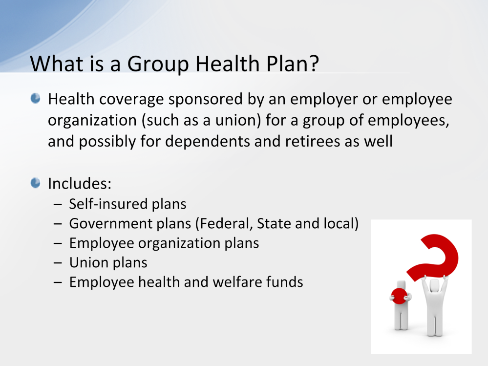 A Group Health Plan is health coverage sponsored by an employer or employee organization (such as a union) for a group of employees, and possibly for dependents and retirees as well.