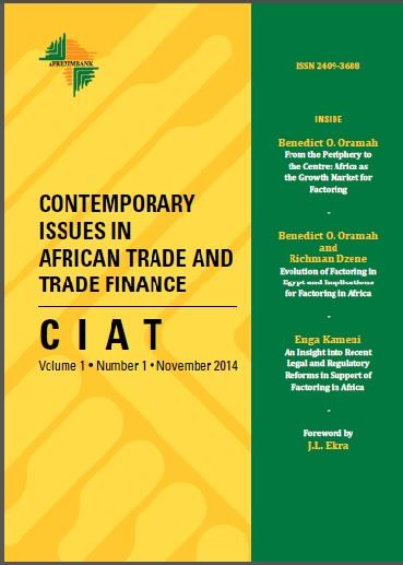2. Education Activities/ Raising of Awareness (Cont d) CIAT Volume 1, Number 1 carried the following 3 papers. 1- From the periphery to Centre: Africa as the Growth Market for Factoring.