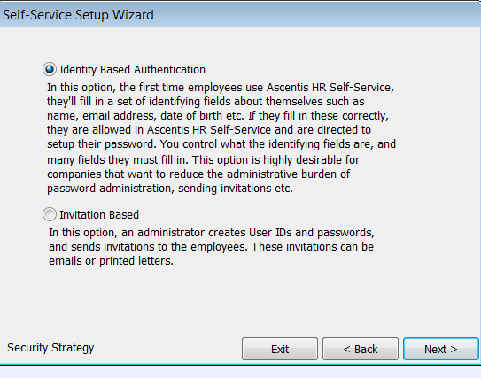 Walking through the Enrollment Wizard Depending on the Security Strategy Selected in Setup Manager> Self Service>Setup Wizard>Setup Security