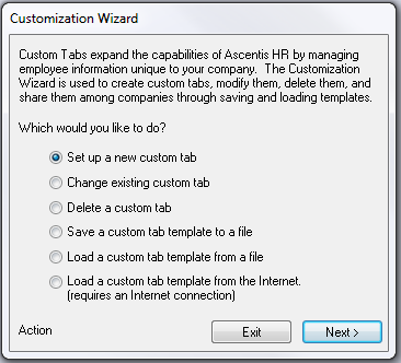 Creating a Simple Custom Tab Customization work within Ascentis HR is done in the Setup Manager using the Customization Wizard.
