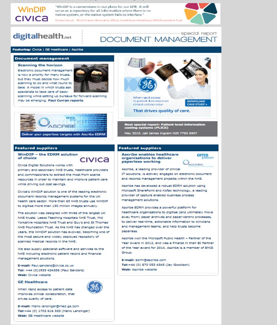 Showcase your solution in our special reports Digital Health runs special reports on specific aspects of healthcare IT.