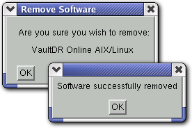 10 The VaultDR Online Plugin for Linux Figure DR-5: The Remove Software and confirmation dialog boxes that appear upon removal of a VaultDR Server Plugin DR.1.3.a DR.2.0 3.