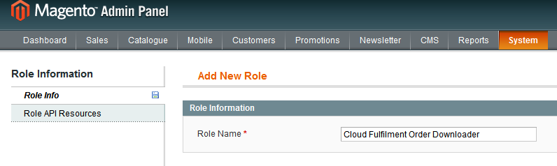 1.1.1 SOAP/XML-RPC-Roles Then click on Add Admin Role in the top right as per 1.1.2 Click on Add Admin Role. 1.1.2 Click on Add Admin Role Now lets set the role name as Cloud Fulfilment Order Downloader as per 1.
