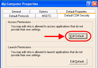 6. Click the Default COM Security tab. Click the Edit Default button on the Access Permissions section of the dialog.