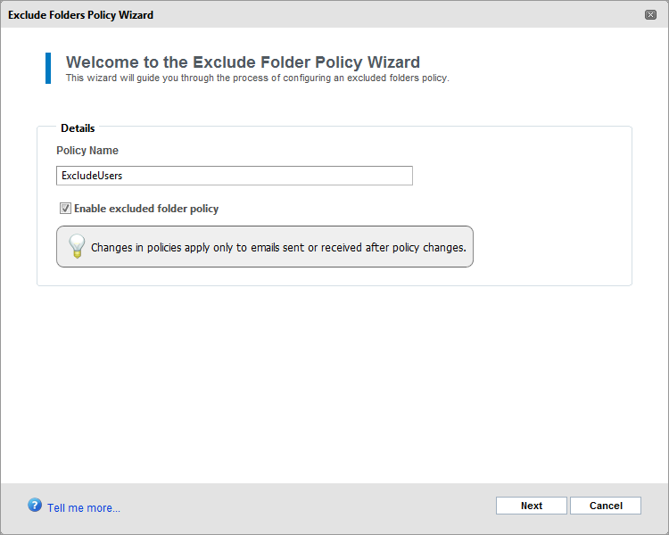 Screenshot 67: Add exclude policy 3. Key in a policy name for the Exclude Folders Policy and select the Enable excluded folder policy checkbox to apply the policy immediately. Click Next to continue.