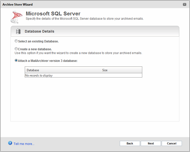 7.8.14 Attaching a GFI MailArchiver 3 Database IMPORTANT You can only attach GFI MailArchiver 3 databases based on SQL Server. Microsoft Access Databases are not supported.