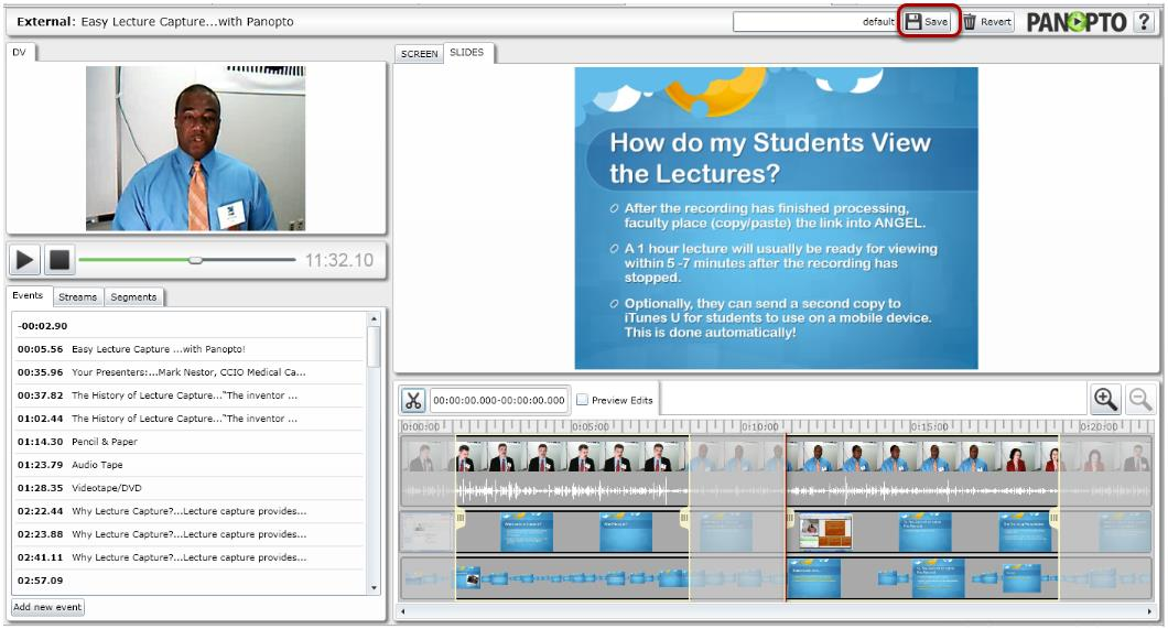 "Video Lectures with Panopto Then ""Save and continue"" or ""Save and quit""."
