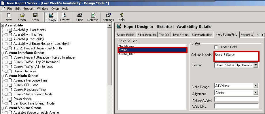 Example Device Availability Report 14. Click Field Formatting. 15. Click Status in the Select a Field list, and then change the Column Header entry to Current Status. 16.